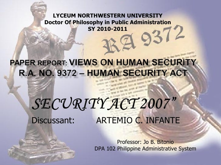 Discussant:  ARTEMIO C. INFANTE LYCEUM NORTHWESTERN UNIVERSITY Doctor Of Philosophy in Public Administration SY 2010-2011 ...