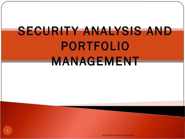 security analysis portfolio management fundamental Security analysis and portfolio management lt p c 3 0 0 3 unit – i fundamental analysis vs technical analysis – charting methods.