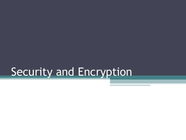 Securityand encryption