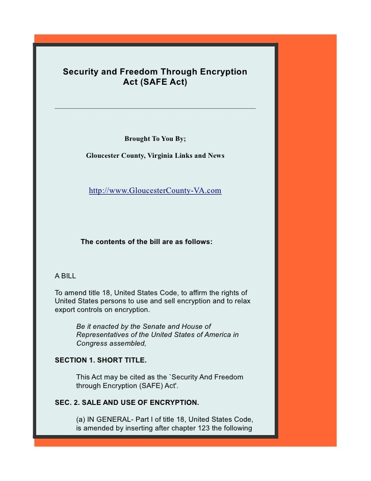Security and Freedom Through Encryption                Act (SAFE Act)                       Brought To You By;            ...