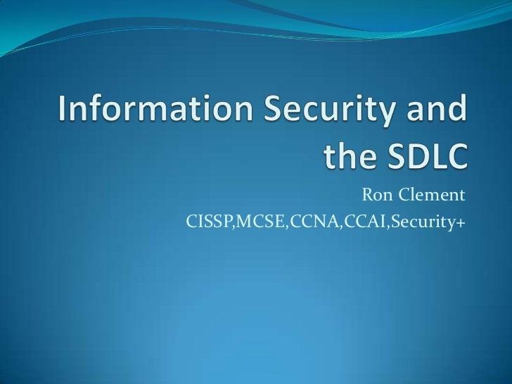Ron ClementCISSP,MCSE,CCNA,CCAI,Security+