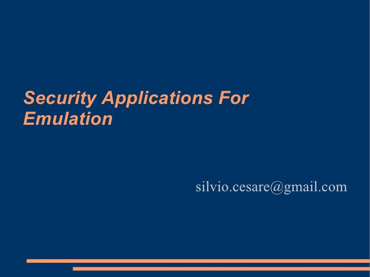 Security Applications For Emulation