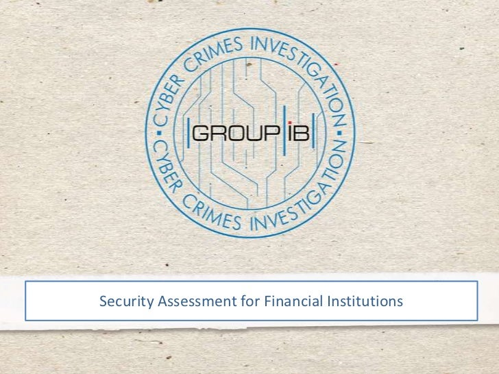 Security assessment for financial institutions