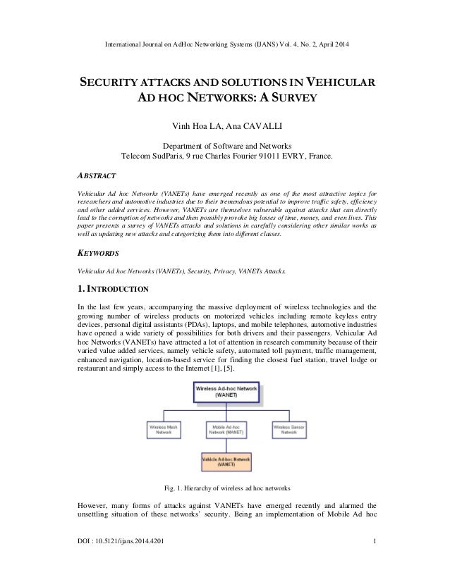 International Journal on AdHoc Networking Systems (IJANS) Vol. 4, No. 2, April 2014 DOI : 10.5121/ijans.2014.4201 1 SECURI...