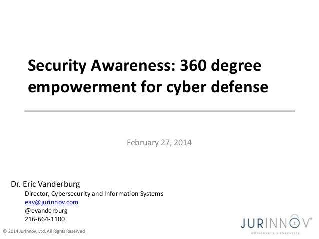 Security Awareness: 360 empowerment for cyber defense - JurInnov - Eric Vanderburg