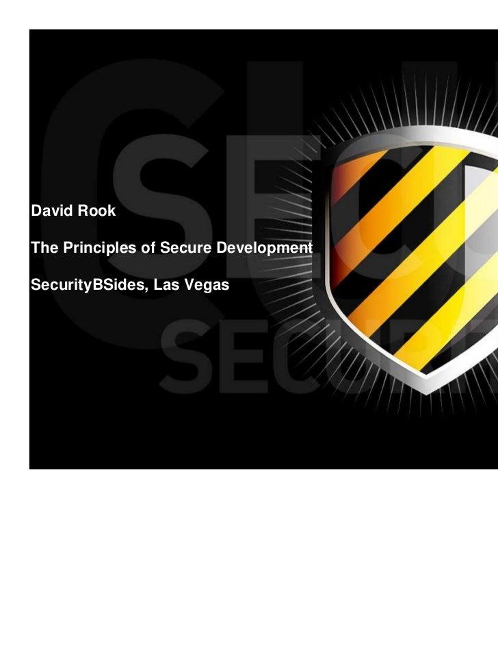 The Principles of Secure Development - BSides Las Vegas 2009