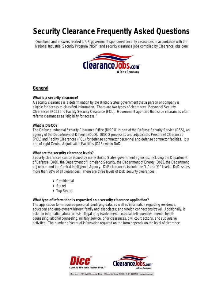Security Clearance Frequently Asked Questions  Questions and answers related to US government-sponsored security clearance...