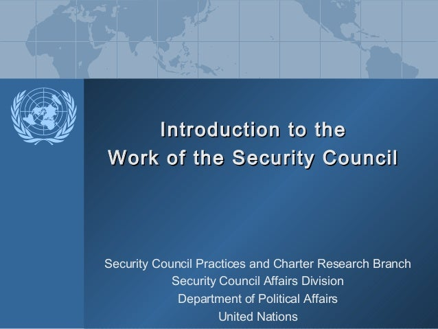 Introduction to the Work of the Security Council