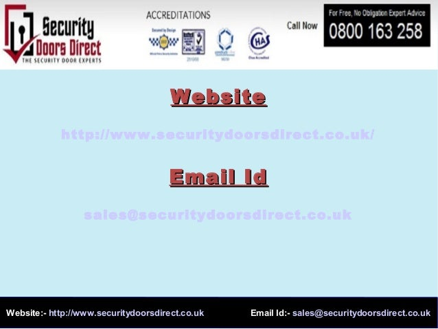 Website:- http://www.securitydoorsdirect.co.uk Email Id:- sales@securitydoorsdirect.co.ukWebsiteWebsitehttp://www.security...