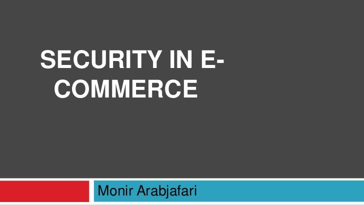 Security for e commerce
