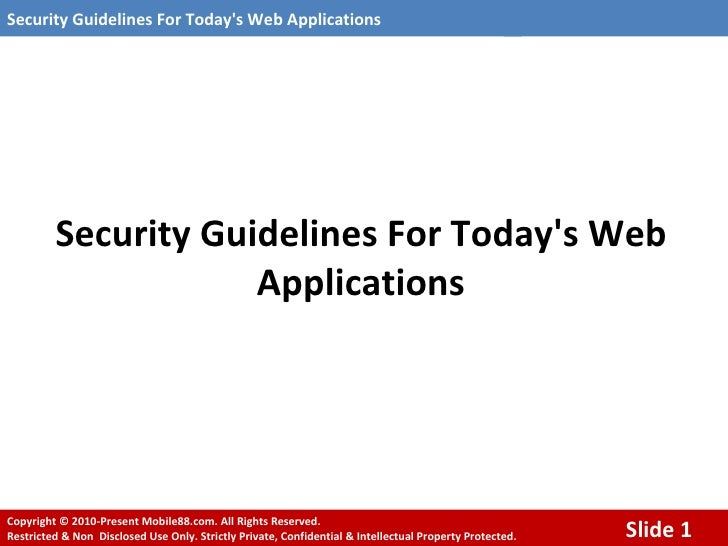 Security Guidelines For Today's Web Applications
