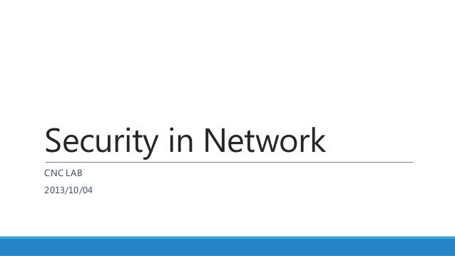 Security in Network CNC LAB 2013/10/04