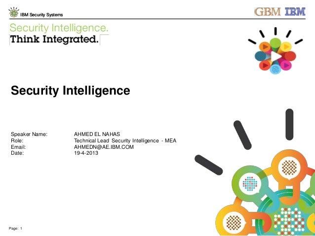 IBM Security intelligence v1 - ahmed el nahas