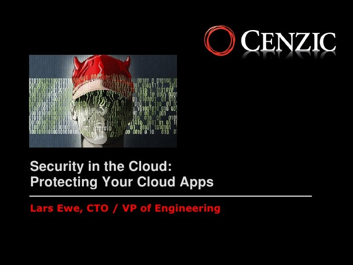 Security in the cloud   protecting your cloud apps