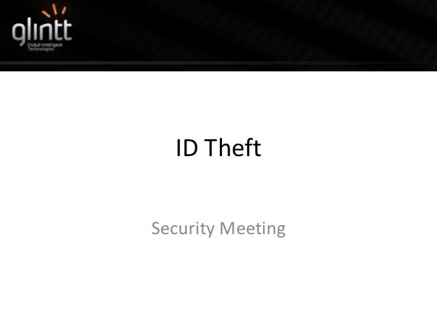 Security meeting 2012   ID Theft