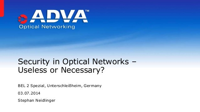 Security in Optical Networks - Useless or Necessary?