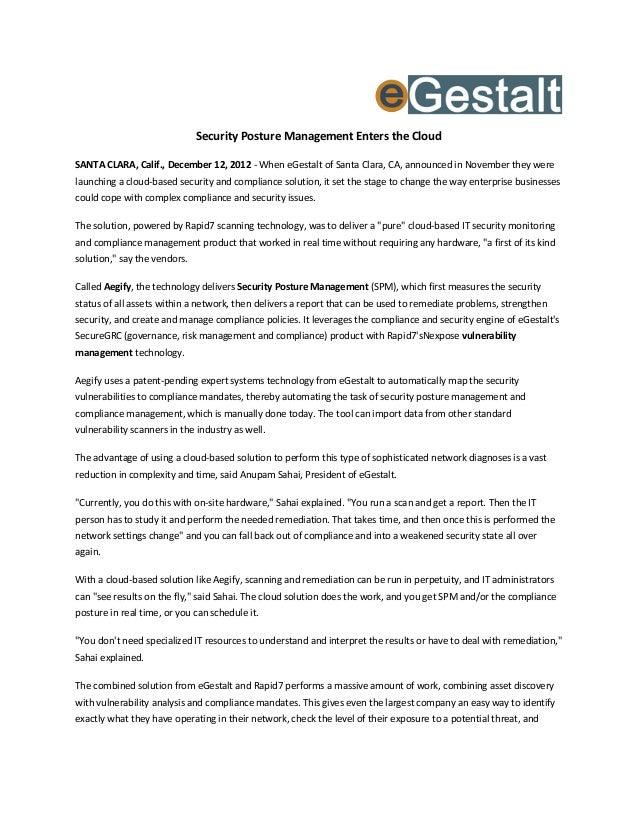 Security Posture Management Enters the CloudSANTA CLARA, Calif., December 12, 2012 - When eGestalt of Santa Clara, CA, ann...