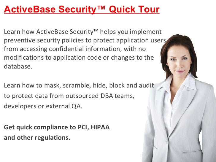ActiveBase Ltd. All Rights reserved ActiveBase Security™ Quick Tour Learn how ActiveBase Security™ helps you implement pre...