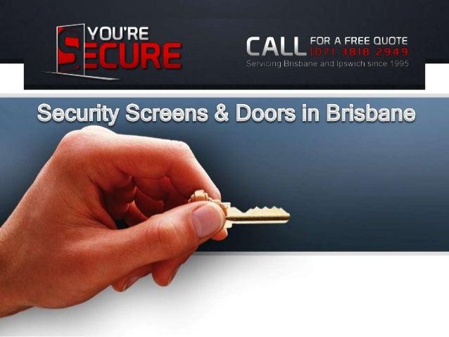 Security Screens & Doors in Brisbane