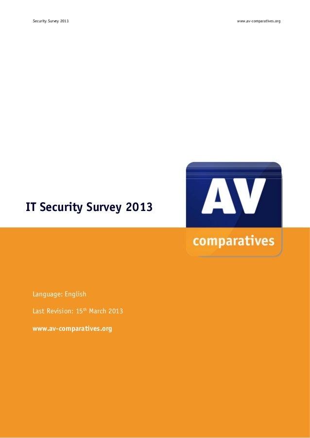 Security Survey 2013                   www.av-comparatives.orgIT Security Survey 2013 Language: English Last Revision: 15t...