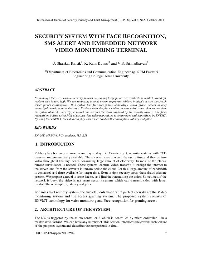 International Journal of Security, Privacy and Trust Management ( IJSPTM) Vol 2, No 5, October 2013  SECURITY SYSTEM WITH ...