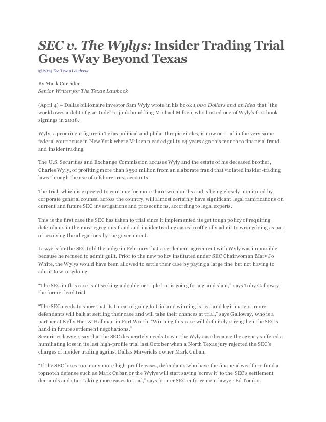 SEC v. The Wylys: Insider Trading Trial Goes Way Beyond Texas © 2014 The Texas Lawbook. By Mark Curriden Senior Writer for...