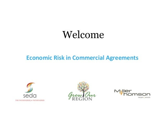 WelcomeEconomic Risk in Commercial Agreements