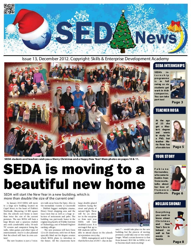 Issue 13, December 2012. Copyright: Skills & Enterprise Development Academy                                               ...