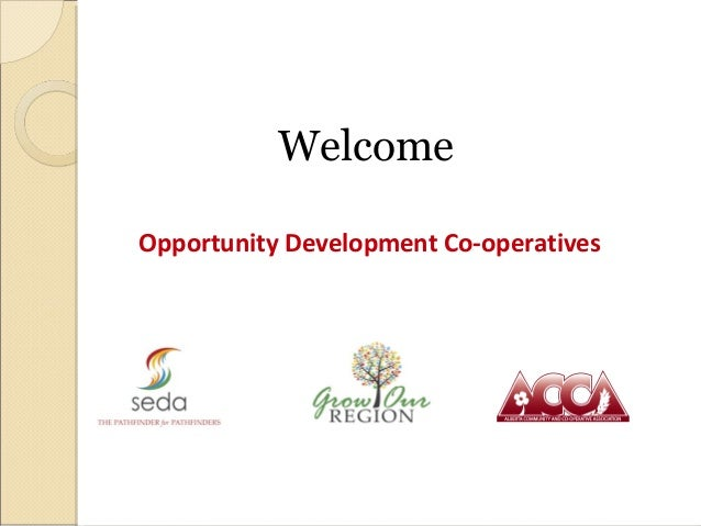 WelcomeOpportunity Development Co-operatives