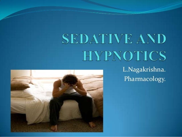 Sedative and hypnotics part 1