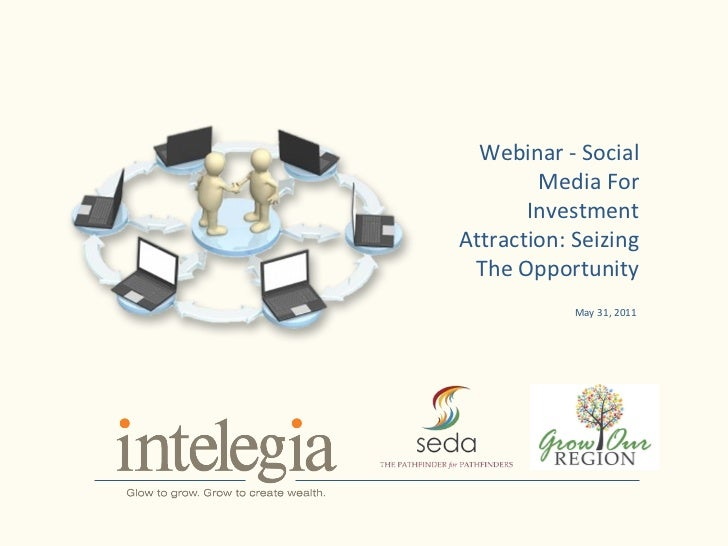 Social Media for Investment Attraction: Seizing the Opportunity