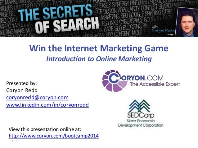 SEO and Internet Marketing - SEDCorp Bootcamp 2014