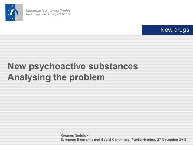 New psychoactive substances - analysing the problem