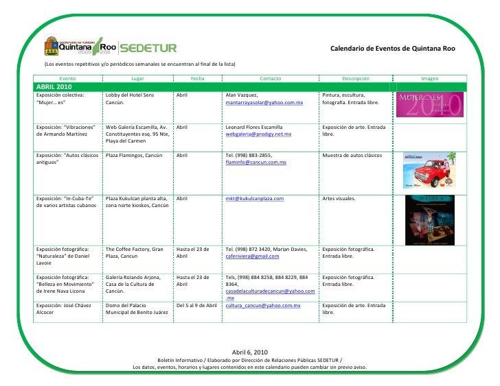 Calendario de Eventos de Quintana Roo     (Los eventos repetitivos y/o periódicos semanales se encuentran al final de la l...
