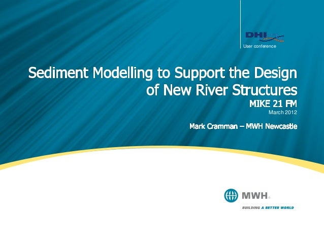 Sediment Modelling to Support the Design of New River Structures