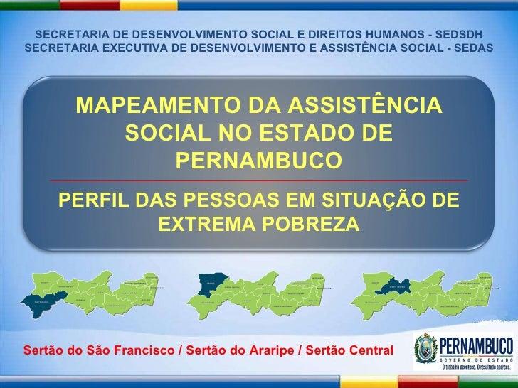 SECRETARIA DE DESENVOLVIMENTO SOCIAL E DIREITOS HUMANOS - SEDSDH SECRETARIA EXECUTIVA DE DESENVOLVIMENTO E ASSISTÊNCIA SOC...