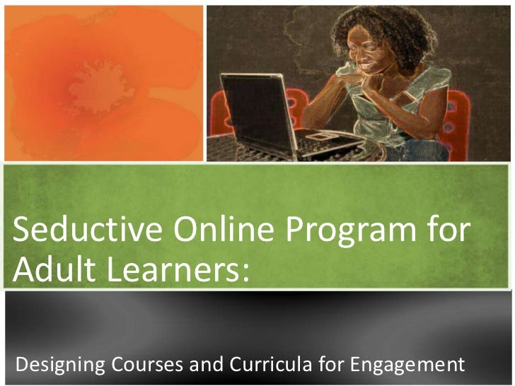 Seductive Online Program for Adult Learners