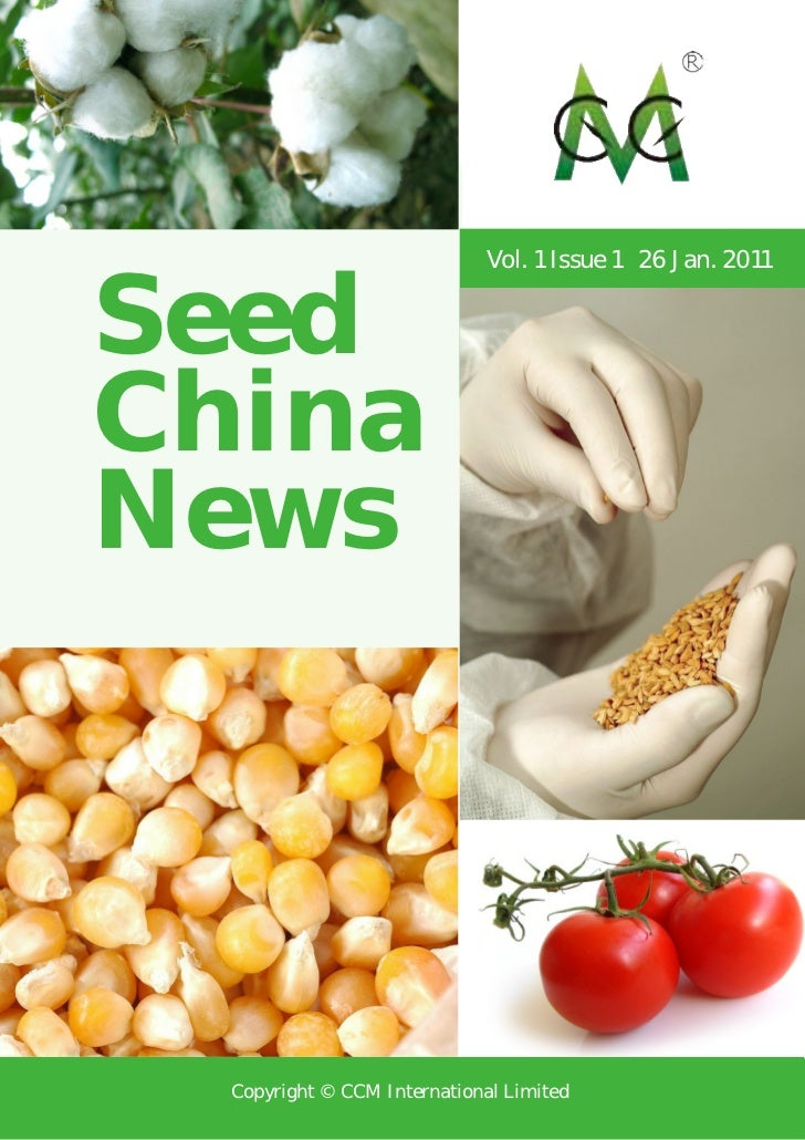 Vol. 1 Issue 1 26 Jan. 2011SeedChinaNews  Copyright © CCM International Limited
