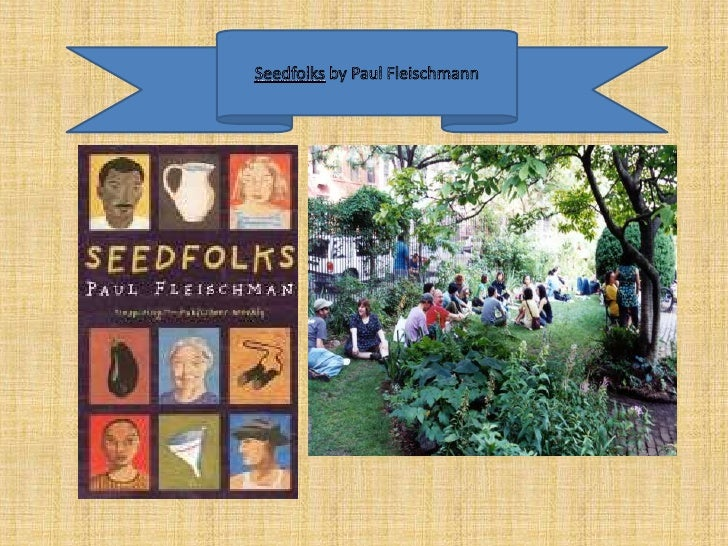 Seedfolks by Paul Fleischmann<br />