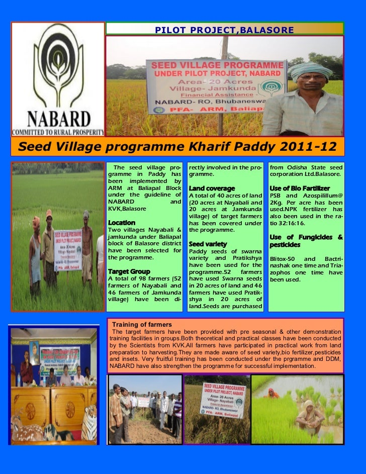 PILOT PROJECT,BALASORESeed Village programme Kharif Paddy 2011-12              The seed village pro-       rectly involved...