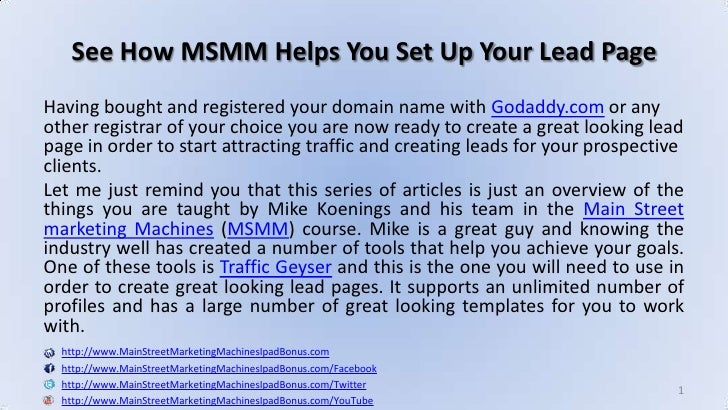 See How MSMM Helps You Set Up Your Lead Page<br />Having bought and registered your domain name with Godaddy.com or any ot...