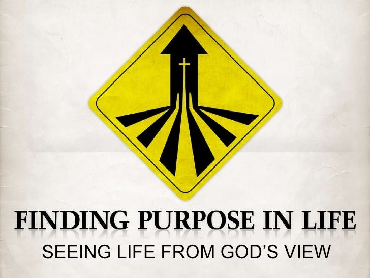 SEEING LIFE FROM GOD'S VIEW