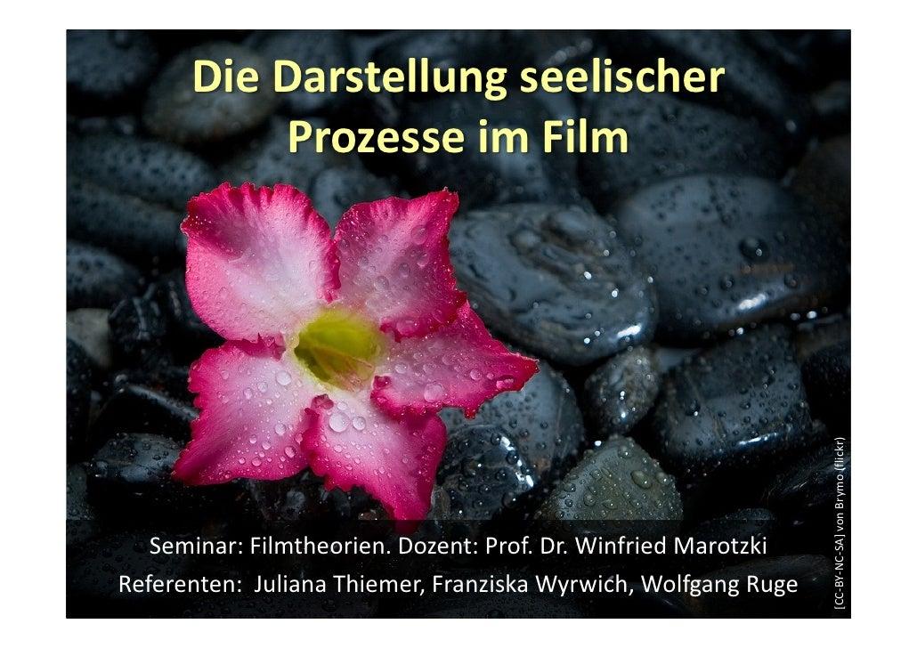 Die Darstellung seelischer           Prozesse im Film                                                                     ...