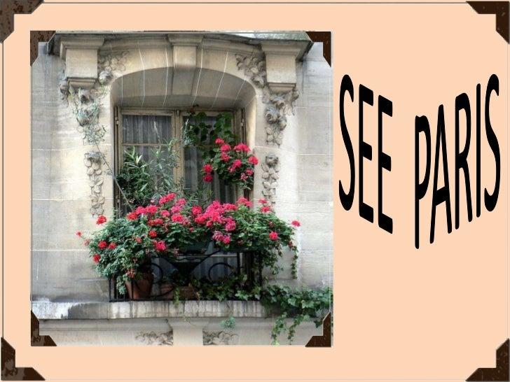 SEE  PARIS<br />