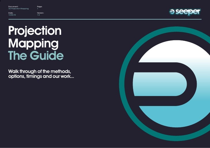 seeper - Projection Mapping - The Guide