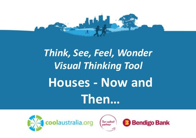 Think, See, Feel, Wonder Visual Thinking Tool Houses - Now and Then…