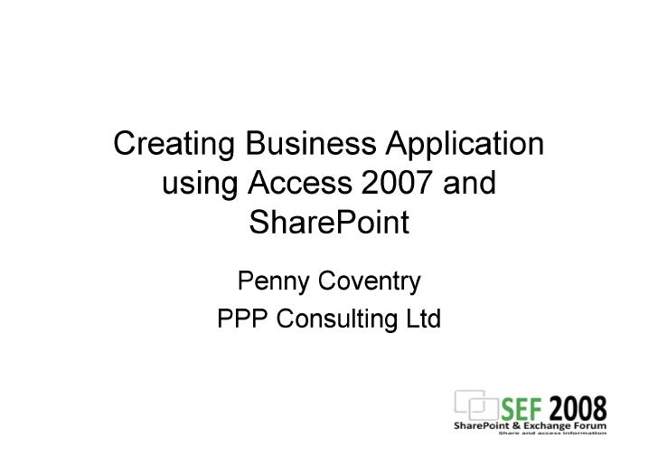 SEF08 SharePoint and Access 2007