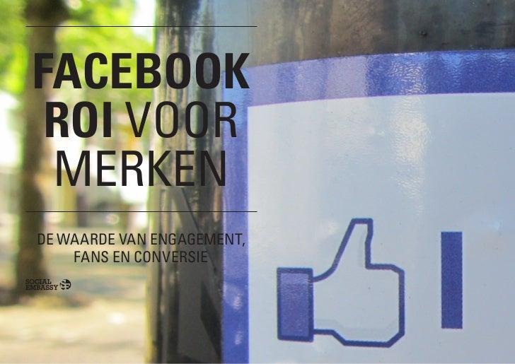 Facebook ROI voor merken – de waarde van fans, engagement en conversie