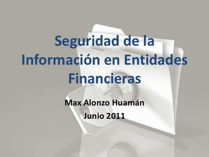 Seguridad de la Información en Entidades Financieras