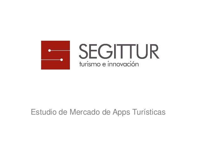 Estudio de Mercado de Apps Turísticas por Segittur